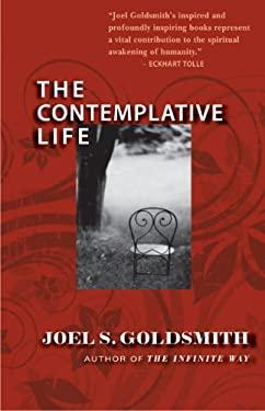 The Contemplative Life 9781889051444