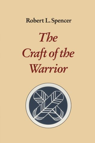 The Craft of the Warrior 9781883319052