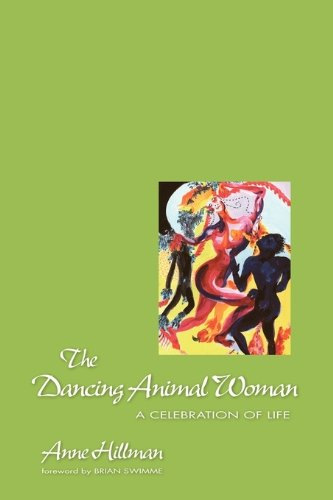 The Dancing Animal Woman 9781883647018