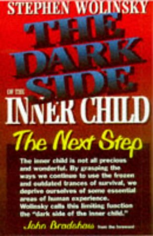 The Dark Side of the Inner Child 9781883647001