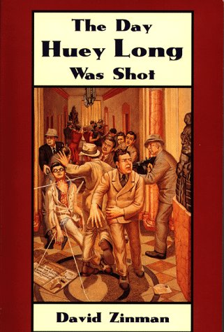The Day Huey Long Was Shot 9781887366120