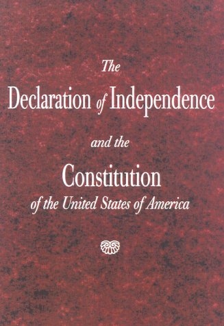 The Declaration of Independence and the Constitution of the United States 9781882577989
