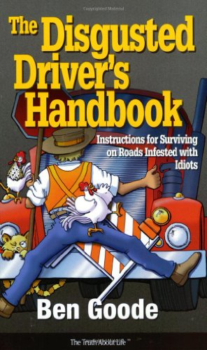 The Disgusted Drivers Handbook 9781885027092
