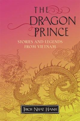 The Dragon Prince: Stories and Legends from Vietnam 9781888375749