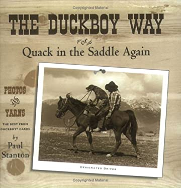 The Duckboy Way: Or Quack in the Saddle Again 9781883364090