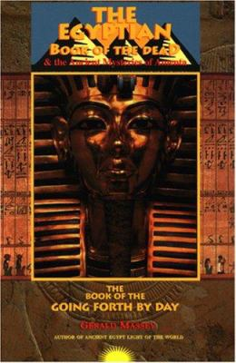 The Egyptian Book of the Dead: And the Ancient Mysteries of Amenta 9781881316756