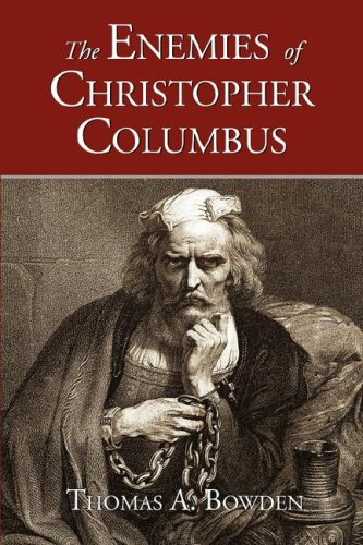 The Enemies of Christopher Columbus 9781889439341