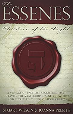 The Essenes: Children of the Light