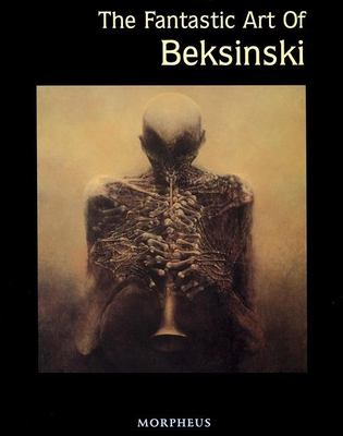 The Fantastic Art of Beksinski 9781883398385
