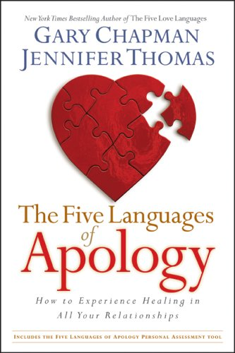 The Five Languages of Apology: How to Experience Healing in All Your Relationships 9781881273578