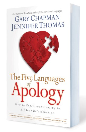 The Five Languages of Apology: How to Experience Healing in All Your Relationships 9781881273790