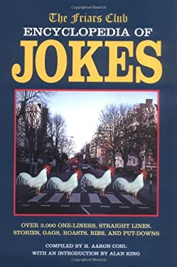 The Friars Club Encyclopedia of Jokes 9781884822636