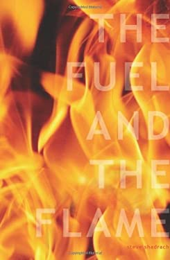 The Fuel and the Flame: 10 Keys to Ignite Your College Campus for Jesus Christ 9781884543852