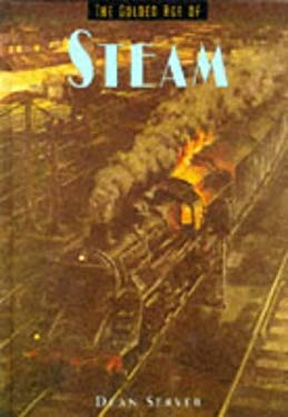 The Golden Age of Steam 9781880908907