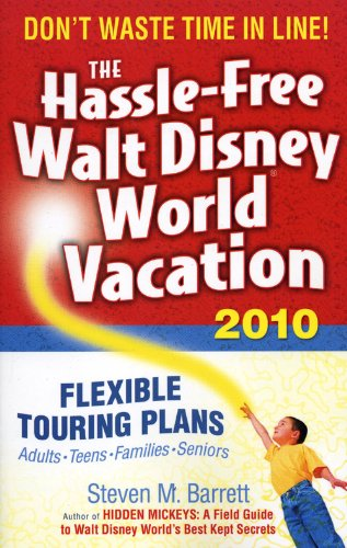 The Hassle-Free Walt Disney World Vacation 9781887140874