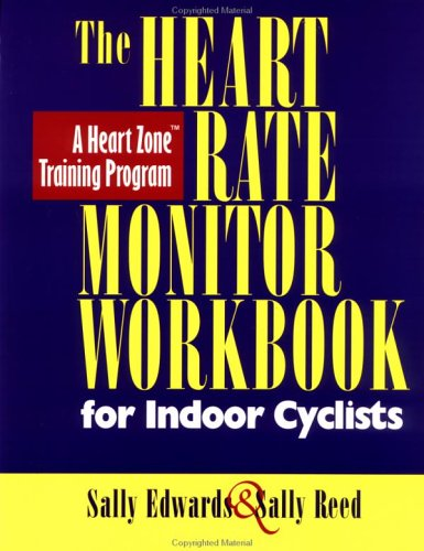 The Heart Rate Monitor for Indoor Cyclists 9781884737930