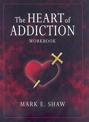 The Heart of Addiction 9781885904690