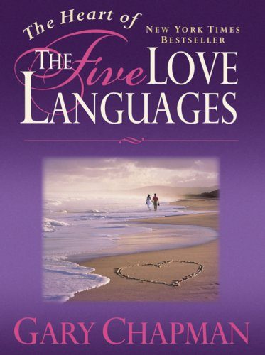 The Heart of the Five Love Languages 9781881273806