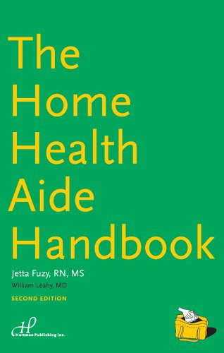 The Home Health Aide Handbook 9781888343762