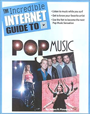 The Incredible Internet Guide to Pop Music 9781889150246