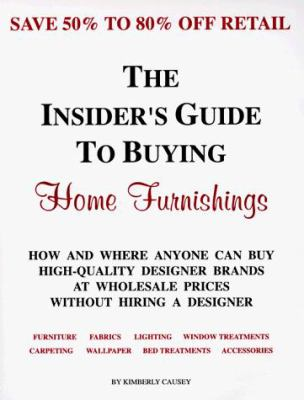 The Insider's Guide to Buying Home Furnishings 9781888229219