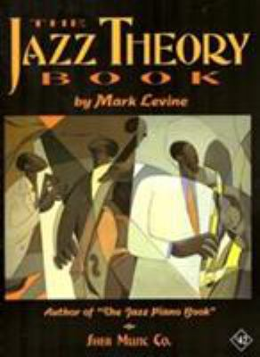 The Jazz Theory Book 9781883217044