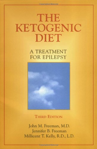 The Ketogenic Diet: A Treatment for Epilepsy 9781888799392