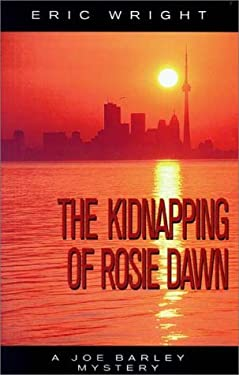 The Kidnapping of Rosie Dawn: A Joe Barley Mystery 9781880284407