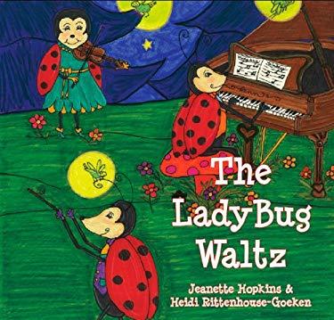 The Ladybug Waltz 9781888160376