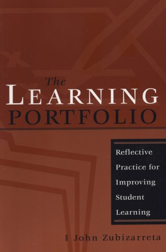 The Learning Portfolio: Reflective Practice for Improving Student Learning 9781882982660