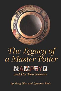 The Legacy of a Master Potter: Nampeyo and Her Descendants 9781887896061