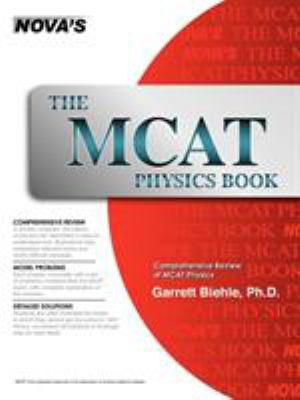 The MCAT Physics Book 9781889057330
