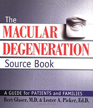 The Macular Degeneration Source Book: A Guide for Patients and Families 9781886039537