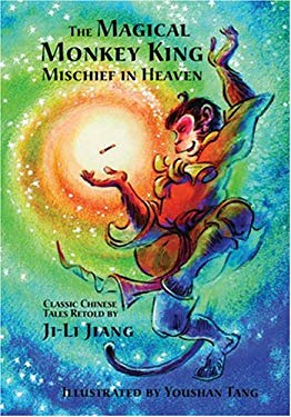 The Magical Monkey King: Mischief in Heaven 9781885008244