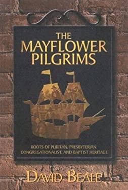 The Mayflower Pilgrims 9781889893518