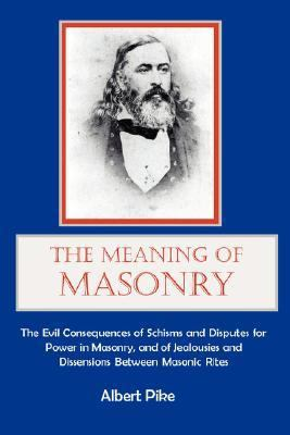 The Meaning of Masonry 9781887560207
