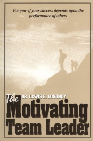 The Motivating Team Leader NT 9781884015823