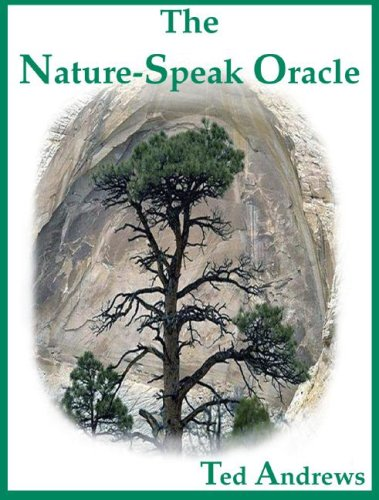 The Nature-Speak Oracle [With 60 Full-Color Oracle Cards] 9781888767513