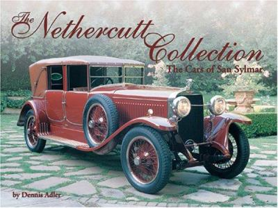 The Nethercutt Collection - The Cars of San Sylmar
