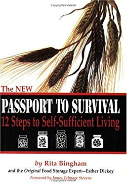 The New Passport to Survival: 12 Steps to Self-Sufficient Living 9781882314249