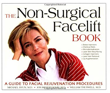 The Non-Surgical Facelift Book: A Guide to Facial Rejuvenation Procedures 9781886039674