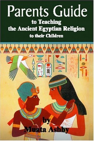 The Parents Guide to the Asarian Resurrection Myth: How to Teach Yourself and Your Child the Principles of Universal Mystical Religion 9781884564307