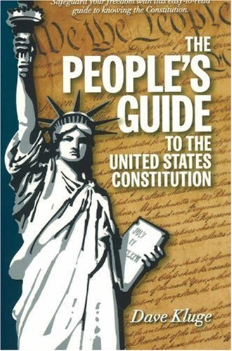 The People's Guide to the United States Constitution 9781888045222