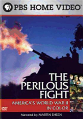 The Perilous Fight: America's World War II in Color