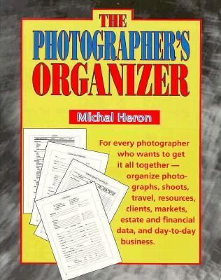 The Photographer's Organizer 9781880559024