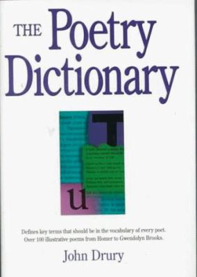 The Poetry Dictionary Poetry Dictionary 9781884910043
