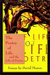 The Poetry of Life: And the Life of Poetry 7677646