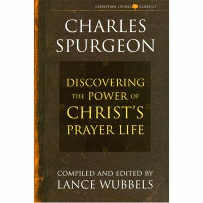 The Power of Christ's Prayer Life 9781883002176