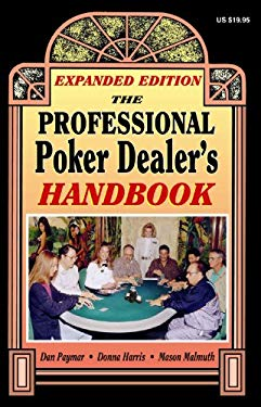The Professional Poker Dealer's Handbook 9781880685471