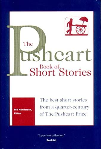 The Pushcart Book of Short Stories - Henderson, Bill